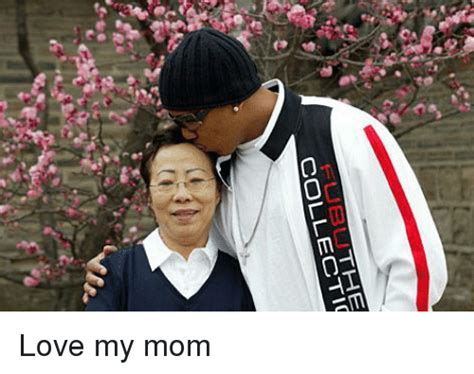 Love My Mom Meme - the c llectic love my mom meme on sizzle