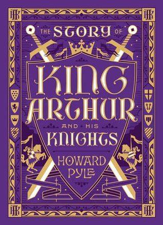 story  king arthur   knights  howard pyle