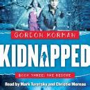 Listen To Kidnapped 3 The Rescue By Gordon Korman At