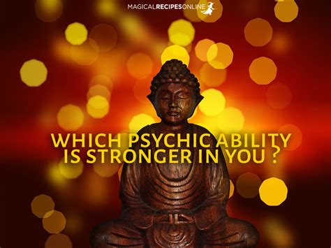 Which Psychic Ability Is More Developed In You? Answer The