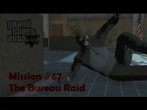 gta v bureau missions gta 5 mission 67 the bureau raid roof entry walk through