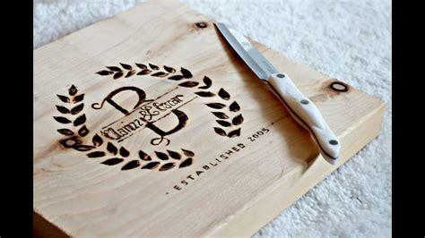 diy personalized cutting board   burn wood