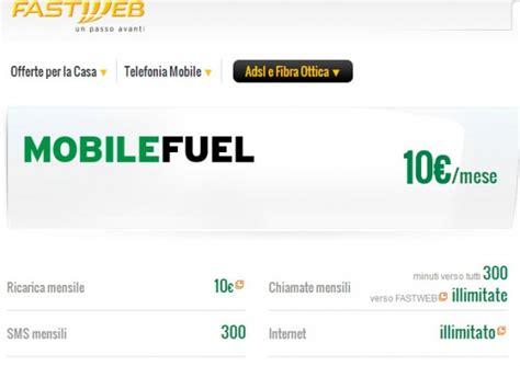 fastweb abbonamento mobile fastweb mobile fuel chiamate sms e quot illimitato