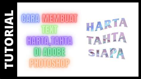 membuat text harta tahta  adobe photoshop link