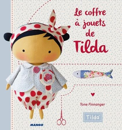 le coffre jouets de tilda from mango pratique books magazines embroidery casa cenina