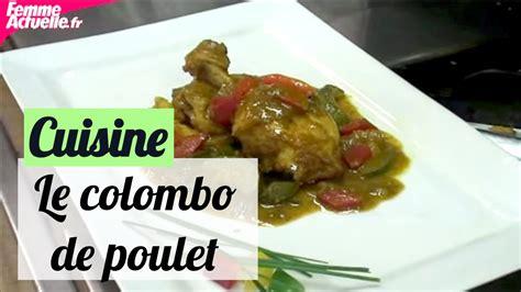 cuisine antillaise facile cuisine antillaise colombo de poulet 28 images colombo