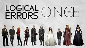 Logical Errors in Once Upon A Time: Season 1 - YouTube