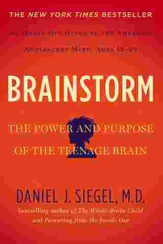 Brainstorm: The Power and Purpose of the Teenage Brain ...