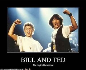 Bill And Ted Movie Quotes. QuotesGram