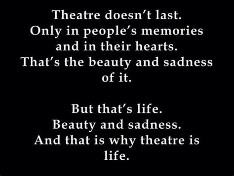Information About Theatre Quotes And Sayings Yousenseinfo
