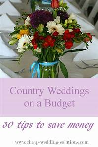 country wedding on a budget With country wedding ideas on a budget