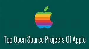 Top Apple Open Source Projects You Must Know - Fossbytes