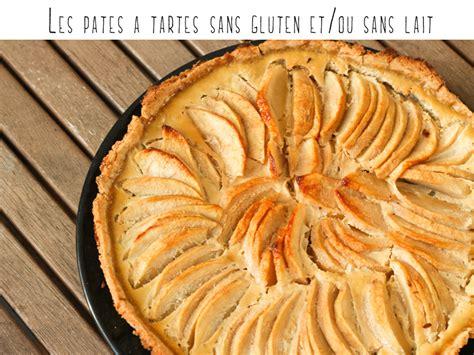 recette pate a tarte sans gluten les p 226 tes 224 tartes sans gluten et ou sans lait m 233 mo sans gluten tout est possible