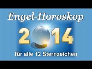 Sternzeichen Alle 12 : engel horoskop f r alle 12 sternzeichen f r 2014 conny koppers youtube ~ Markanthonyermac.com Haus und Dekorationen