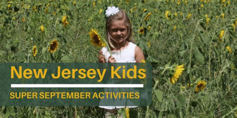 30 Super September Activities For New Jersey Kids Jersey