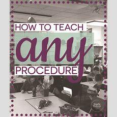 How To Teach Any Procedure