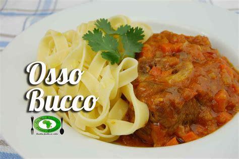 cuisine italienne osso bucco osso bucco tchop afrik 39 a cuisine