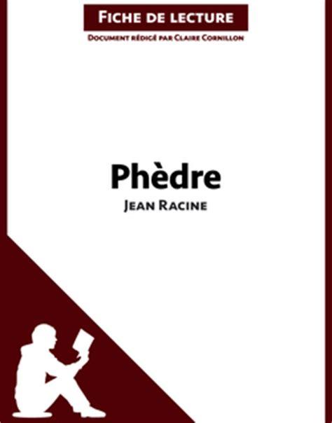 Phedre Resume Tres Court by Court R 233 Sum 233 De Ph 232 Dre De Racine Fiches De Lecture