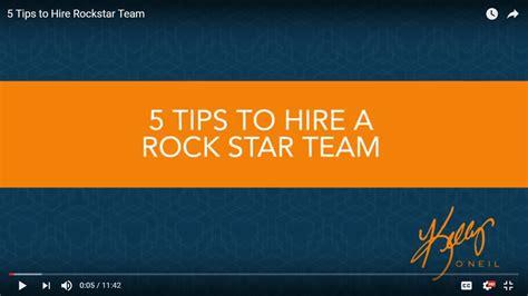 5 Tips To Hire A Rockstar Team  Kelly O'neil