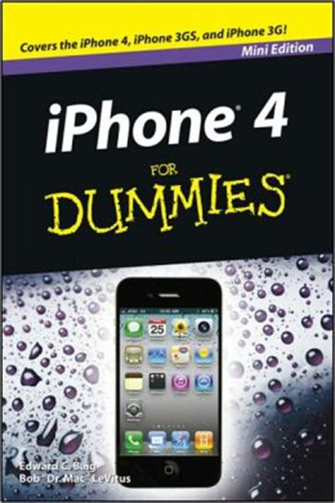 iphone for dummies iphone 4 for dummies mini edition by edward c baig
