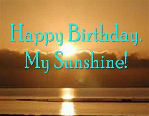 happy birthday  sunshine   son daughter ecards