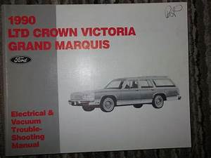 1990 Ford Ltd Crown Victoria  U0026 Grand Marquis Electrical