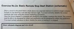 Solved  Basic Remote Stop Start Station  Schematic  Draw S