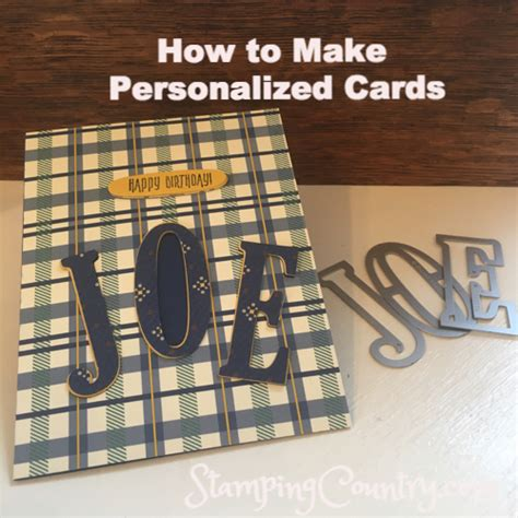 How To Make A Personalized Birthday Card  Stamping Country