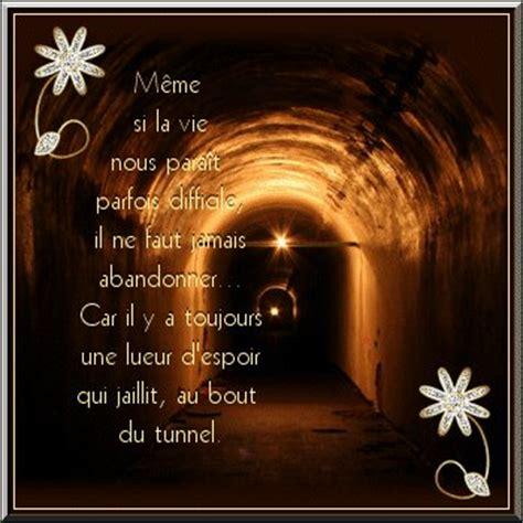philo tunnel a la lueur d espoir avec texte de grande sagesse de ma meilleure amie chantal