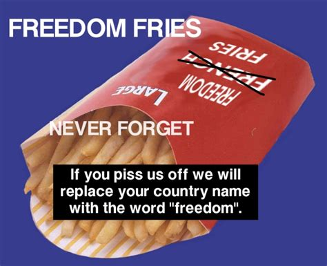 Never Forget Freedom Fries By Sexysexy On Deviantart