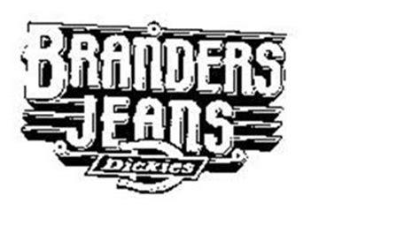 BRANDERS JEANS DICKIES Trademark of WILLIAMSON-DICKIE ...
