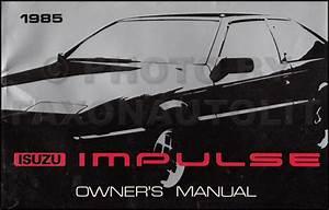 1985 Isuzu Impulse Repair Shop Manual Original