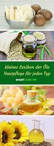 öle Selber Machen : kleines lexikon der le hautpflege f r jeden typ gesicht pinterest cosmetics skin care ~ Yasmunasinghe.com Haus und Dekorationen