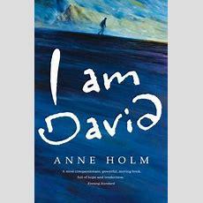 I Am David  Anne Holm 9780749701369