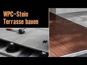 Wpc Platten Günstig : bau dir eine terrasse mit wpc dielen und feinsteinzeug platten mit dieser bau anleitung der ~ Orissabook.com Haus und Dekorationen