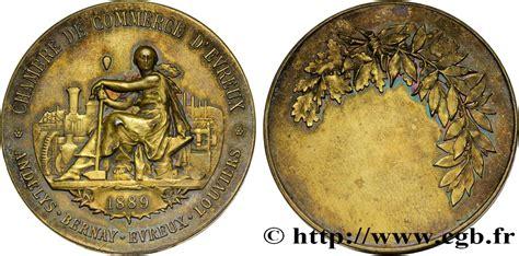 chambre des commerces evreux troisième république médaille de la chambre de commerce d