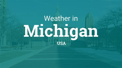 weather  michigan united states