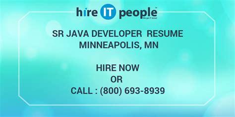 sr java developer resume minneapolis mn hire  people