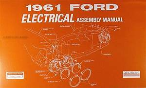 Sell 1961 Ford Electrical Wiring Assembly Manual Galaxie