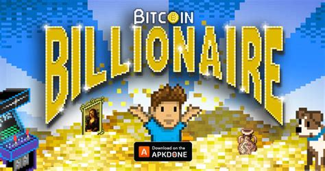 35.32 mb, was updated 2021/11/03 requirements:android: Bitcoin Billionaire MOD APK 4.14 Download (Unlimited Money)