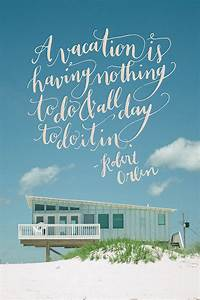 Vacation Quotes... Relaxing Holidays Quotes