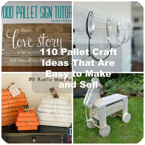 easy craft ideas to make and sell 110 diy pallet ideas for projects that are easy to make 8073