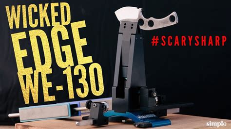 The Best Knife Sharpener In The World? Wicked Edge We130