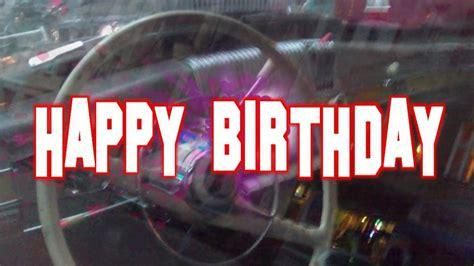 happy birthday  men car youtube