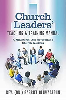 church leaders teaching training manual  ministerial