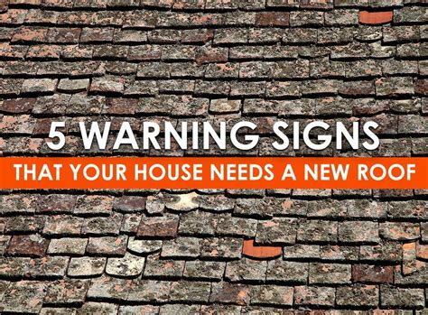 5 Warning Signs That Your House Needs A New Roof