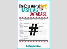 The Educational Hashtag and Twitter Chat Database Shake