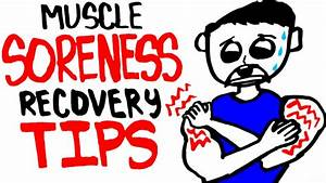Muscle Soreness And Recovery Tips - Relieve Muscles Fast