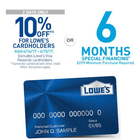 Lowe's  10% Off Or 6 Months Interestfree Financing
