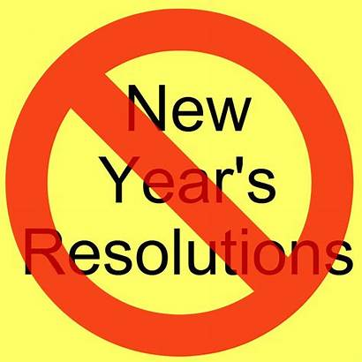 Resolutions Resolution Say Why Refuse Goals